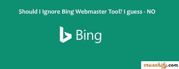 should i ignore bing webmaster tool i guess no worth using it