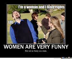 Funny Woman Memes - women are very funny by mister meme meme center