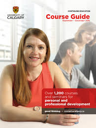 Database Administrator Jobs Calgary University Of Calgary Continuing Education Fall 2016 By University