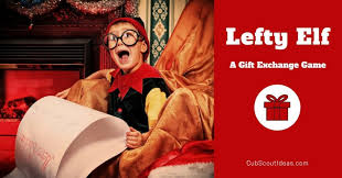 lefty elf the best christmas gift exchange game cub scout ideas