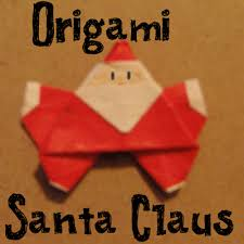 How To Make A Origami Santa - how to make an origami santa claus crafts activities