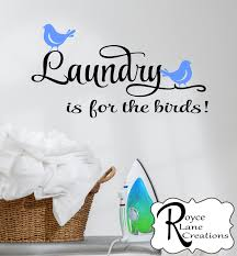 laundry is for birds laundry wall decal