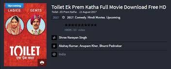 toilet ek prem katha full hd movie leaked for free download or