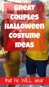 halloween costumes great couple halloween costume ideas he will wear