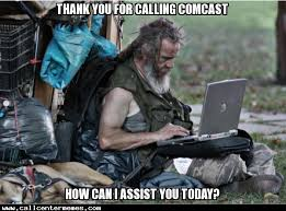 Comcast Meme - thank you for calling comcast how can i help you call center memes