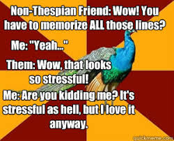 Peacock Meme - thespian peacock thespian peacock meme quickmeme artsy