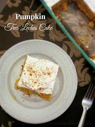 pumpkin tres leches cake w cinnamon cream cheese whipped cream