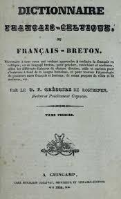dur du si e d al ia dictionnaire français celtique g de rostrenen tome 1 1834