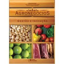 Agronegócios: Gestão e Inovação - Luis Fernando Soares Zuin e Timóteo Ramos Queiroz - ArquivoExibir