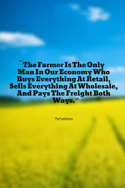 Taglines On Innovation Farmers Quotes U0026 Slogans U2013 Agriculture Quotes U0026 Sayings