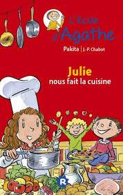 cuisine fait l école d agathe tome 66 julie nous fait la cuisine jean