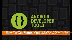 how to see apk source code how to get source code java xml from an android apk file