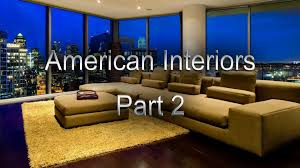 american home interiors the home interiors in the usa american interiors american