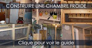 comment construire chambre froide comment installer une chambre froide kirafes