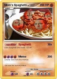 Spaghetti Meme - pok礬mon mom s spaghetti 2 2 spaghetti my pokemon card