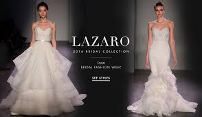 lazaro wedding dresses lazaro wedding dresses 2016 bridal collection inside