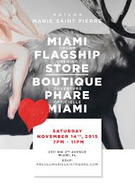 boutique inauguration invitation miami boutique grand opening marie saint pierre