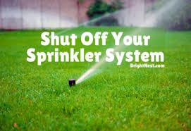 brightnest shut your sprinkler system