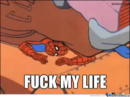 Fuck My Life Memes - fuck my life by spiderman son meme center
