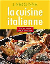 cuisine italienne recettes la cuisine italienne 450 recettes traditionnelles broché