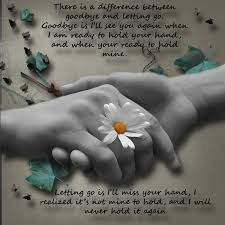 Quotes After Losing A Loved One by Love Quotes Images Saying Goodbye To A Loved One Who Passed Away