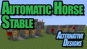 minecraft automatic horse stable alternative designs youtube