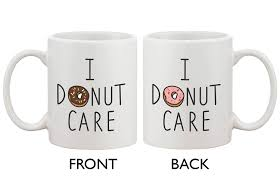 amazon com cute breakfast coffee mug i donut care funny