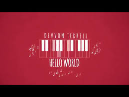 devvon terrell hello world official lyric video youtube