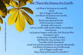 let there be peace on earth and let it begin with me may peace