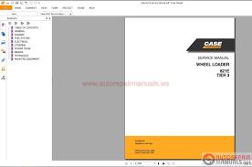 case 821e wheel loader service manual auto repair manual forum