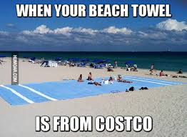 Costco Meme - when your beach towel is from costco humoar com