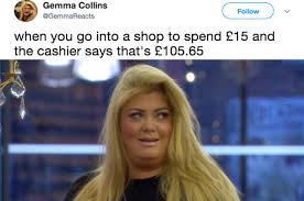 Gemma Collins Memes - 28 tweets that prove that gemma collins is the future queen of england