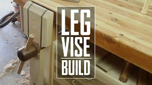 Woodworking Bench Vise Hardware by 10 Leg Vise Build Youtube