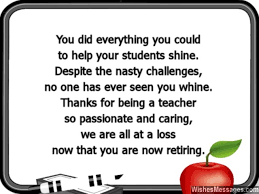 words for retirement cards retirement wishes for teachers messages for teachers and