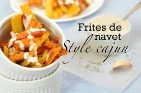 cuisiner le navet frites santé frites de navet style cajun recette de base