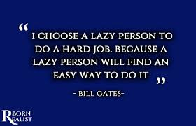 You Absolutely Should Not Be Like Bill The Smarmy Stick - bill gates quotes bill gates quotes about success