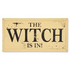 the witch is in sign fall home decor sturbridge yankee workshop