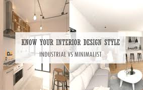 home design articles your interior design style industrial vs minimalist i dsense