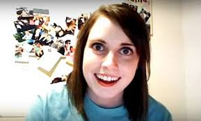 Creepy Girl Meme - remember overly attached girlfriend here s what she s up to now