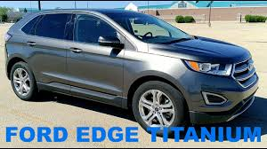 Ford Edge Safety Rating 2017 Ford Edge Titanium Rental Car Review Check Out The Foot
