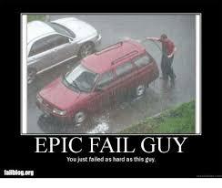 Epic Fail Meme - 25 best memes about epic fail guy epic fail guy memes