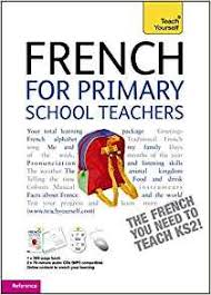 french for primary teachers pack teach yourself amazon co