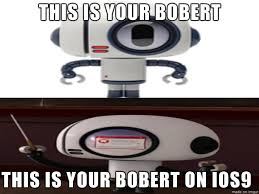 Ios Meme - bobert ios 9 meme by gumballfan95 on deviantart