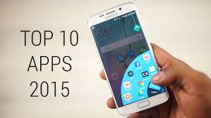 best apps for android top 10 android apps 2015