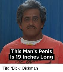 Dick Memes - 25 best memes about tito dick tito dick memes