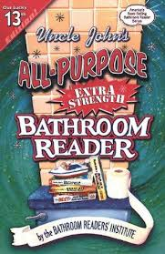 Uncle John Bathroom Reader Uncle John U0027s All Purpose Extra Strength Bathroom Reader Uncle