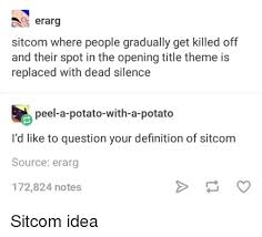 theme question definition a erarg sitcom where people gradually get killed off and their spot