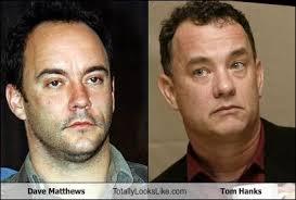 Dave Matthews Band Meme - dave matthews totally looks like tom hanks cheezburger funny