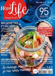 bien dans sa cuisine régal le nouveau magazine de la cuisine du bien être la