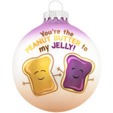 you re the peanut butter to my jelly glass ornament bronner s